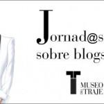 jornadas-de-blogs-y-moda-museo-del-traje